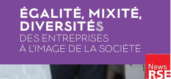 Le groupe BPCE et son réseau témoignent dans le nouveau guide Egalité, Mixité, Diversités : des entreprises à l'image de la société